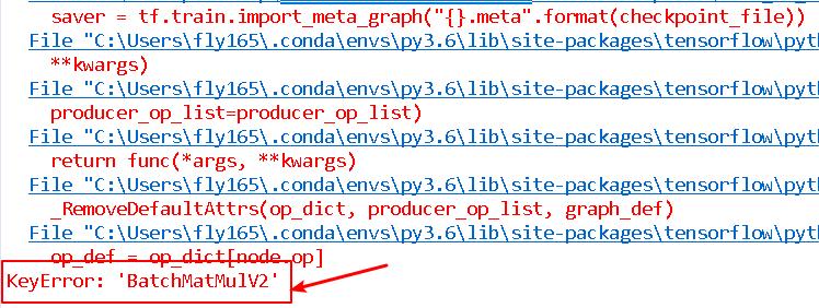 Fix TensorFlow KeyError: 'BatchMatMulV2' When Importing a Model - TensorFlow Tutorial