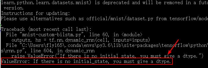 Fix tf.nn.dynamic_rnn() ValueError - If there is no initial_state, you must give a dtype