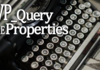 WordPress WP_Query Class - Query Posts by Condition