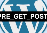 WordPress pre_get_posts - Customize the Query Parameter of WP_Query - WordPress Tutorial