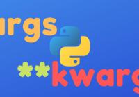 Understand Python **kwargs Parameter: A Beginner Guide