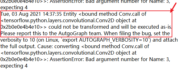 Fix Entity bound method Conv.call of tensorflow.python.layers.convolutional.Conv2D object could not be transformed and will be executed as-is